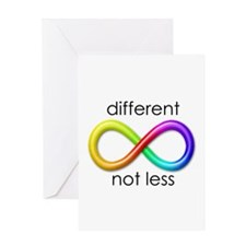 Different. Not Less. Greeting Card