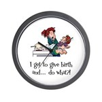 Give Birth Wall Clock