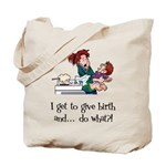 Give Birth Tote Bag