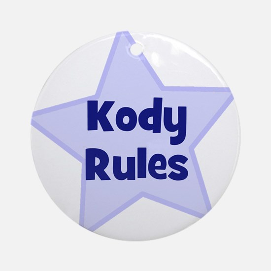 Kody Rules Ornament (Round)