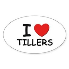 I Love tillers Oval Decal