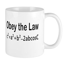 Obey the Law _ Law of Cosines Mug
