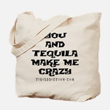 YOU AND TEQUILA - WHITE Tote Bag