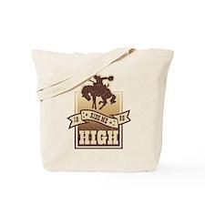 Ride Me High Tote Bag