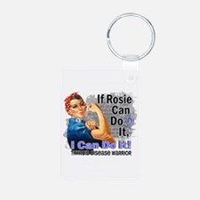 If Rosie Can Do It Thyroid Disease Keychains