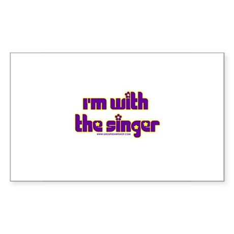 I'm W/ the Singer Rectangle Sticker