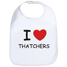 I love thatchers Bib