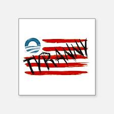 Tyranny Sticker