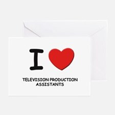 I love television production assistants Greeting C