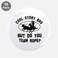 """Team Rope designs 3.5"""" Button (10 pack)"""