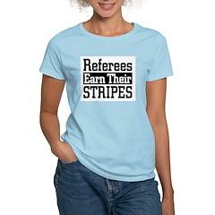 Refs Earn Their Stripes Women's Pink T-Shirt