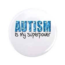 """Autism is my superpower (Puzzle) 3.5"""" Button"""