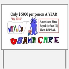 Obamacare Repeal It Yard Sign