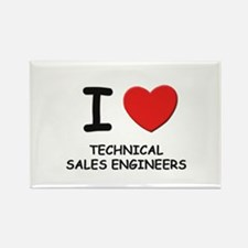 I love technical sales engineers Rectangle Magnet
