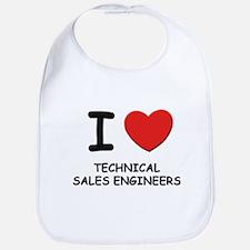 I love technical sales engineers Bib