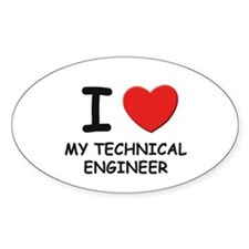 I love technical engineers Oval Decal
