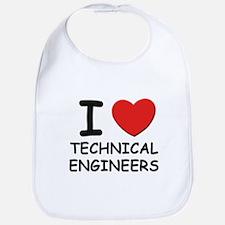 I love technical engineers Bib