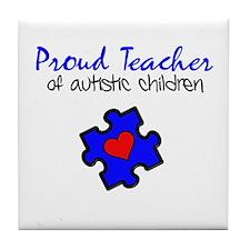 Proud Teacher of Autistic Children Tile Coaster