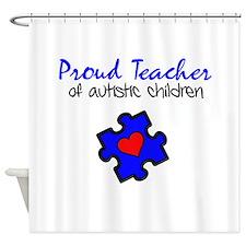Proud Teacher of Autistic Children Shower Curtain