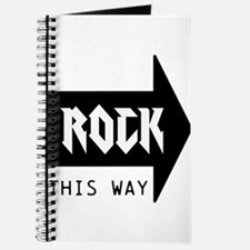 ROCK THIS WAY Journal