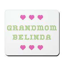 Grandmom Belinda Mousepad