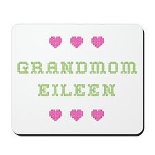 Grandmom Eileen Mousepad