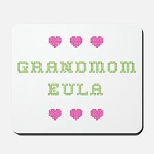 Grandmom Eula Mousepad