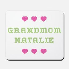 Grandmom Natalie Mousepad