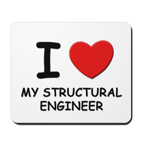 I love structural engineers Mousepad