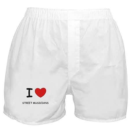 I love street musicians Boxer Shorts