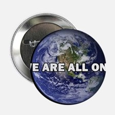"""We Are All One 002 2.25"""" Button"""