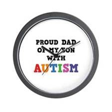 Proud Dad Of My Son With Autism Wall Clock
