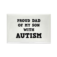 Proud Dad Of My Son With Autism Rectangle Magnet