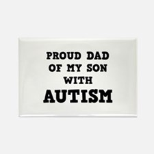 Proud Dad Of My Son With Autism Rectangle Magnet (