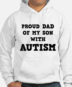 Proud Dad Of My Son With Autism Hoodie