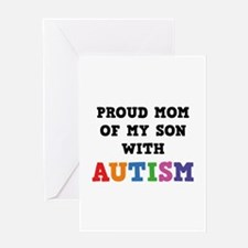 Proud Mom Of My Son With Autism Greeting Card