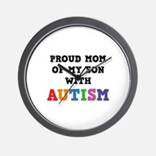 Proud Mom Of My Son With Autism Wall Clock
