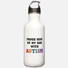 Proud Mom Of My Son With Autism Water Bottle
