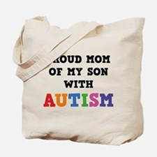 Proud Mom Of My Son With Autism Tote Bag