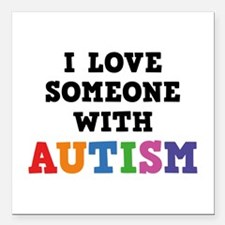 "I Love Someone With Autism Square Car Magnet 3"" x"