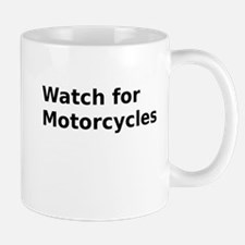 Watch for Motorcycles Small Small Mug