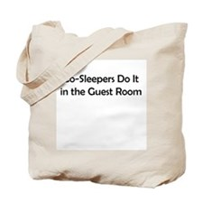 Co-Sleepers Do It in the Guest Room Tote Bag