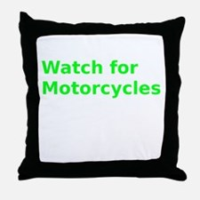 Watch for Motorcycles Throw Pillow