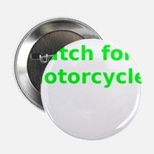 """Watch for Motorcycles 2.25"""" Button"""