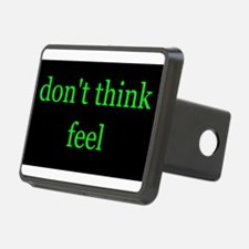 Don't Think Feel Hitch Cover