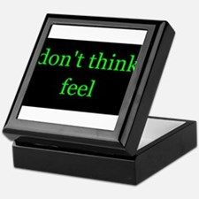 Don't Think Feel Keepsake Box