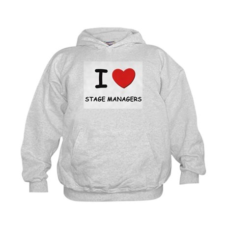 I love stage managers Kids Hoodie