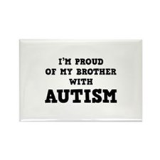 I'm Proud Of My Brother With Autism Rectangle Magn