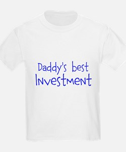 Daddys best Investment T-Shirt