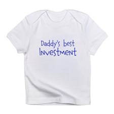 Daddys best Investment Infant T-Shirt